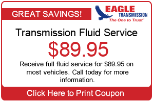 Eagle Transmission Fluid Service Coupon $89.95